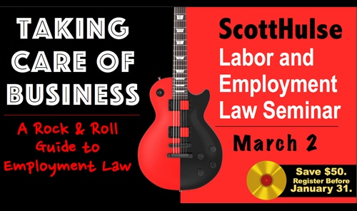 ScottHulse 9th Annual Labor & Employment Law Seminar Set for March 2